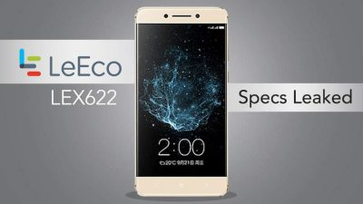 LeEco LEX622 specifications leaked in the Geek Bench!