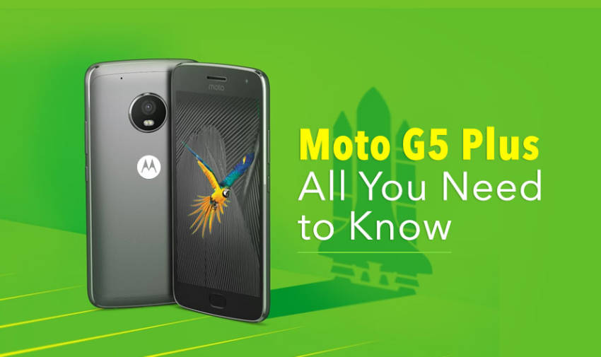 4 reasons why you should buy Moto G5 Plus right now!
